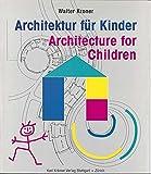 Architektur für Kinder /Architecture for Children