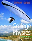 Bundle: College Physics, Volume 1, 9th + Enhanced WebAssign Homework and eBook LOE Printed Access Card for Multi Term Math and Science, Raymond A. Serway, Chris Vuille, 1111977623