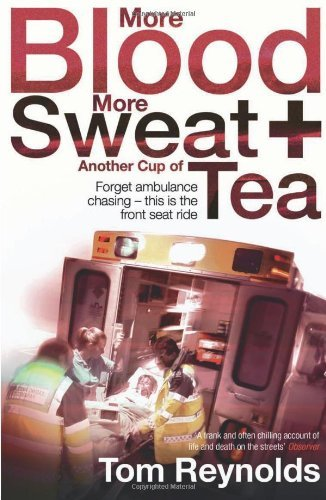 More Blood, More Sweat and Another Cup of Tea by Tom Reynolds (2010-04-02)
