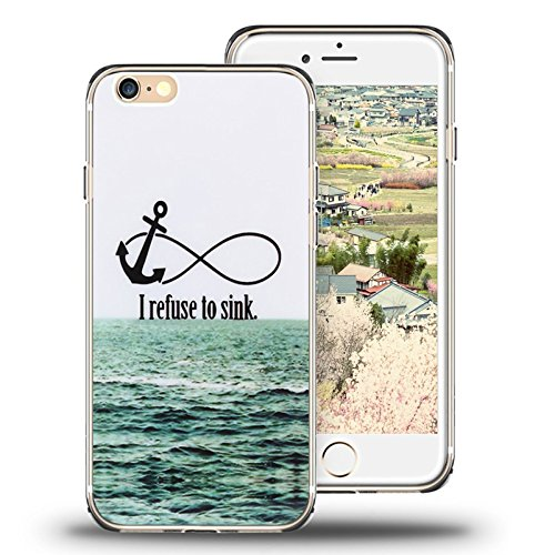 iPhone 6s Case, iPhone 6 Case Viwell TPU Soft Case Rubber Silicone Quotes I refuse to sink.