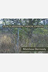 Stealth Movement Exercise Logbook Paperback