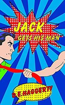 Jack Gets His Man (The Gray-Haired Knitting Detectives Book 2) by [Haggerty, D.E.]