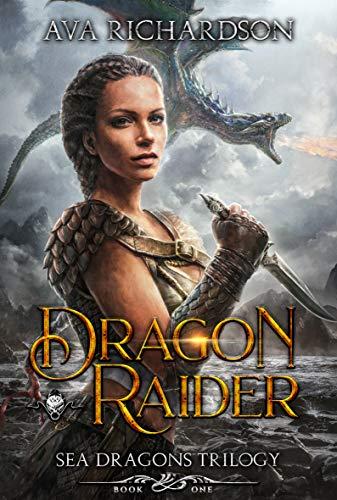 Dragon Raider (Sea Dragons Trilogy Book -