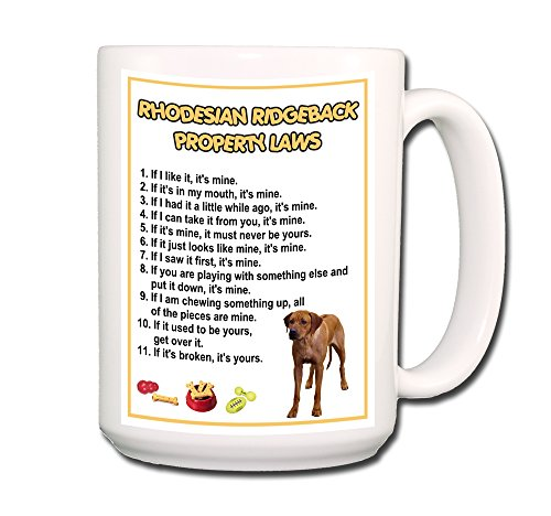 Rhodesian Ridgeback Property Laws Coffee Tea Mug 15 oz Funny