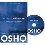 The Magic of Self-Respect: Awakening to Your Own Awareness