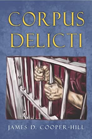 Corpus delicti kindle edition by james cooper hill for Raumgestaltung corpus delicti