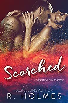 Scorched by [Holmes, R.]
