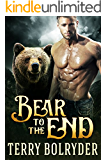 Bear to the End (Bear Claw Security Book 5)