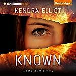 Known: A Bone Secrets Novel, Book 5 | Kendra Elliot