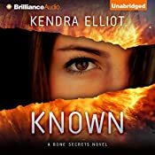 Known: A Bone Secrets Novel, Book 5 | Kendra Elliot