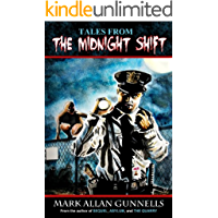 Tales From the Midnight Shift (English Edition)
