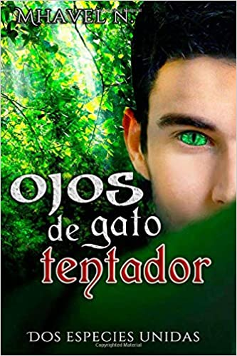 Ojos de gato tentador (Spanish Edition): Mhavel N: 9781511533706: Amazon.com: Books