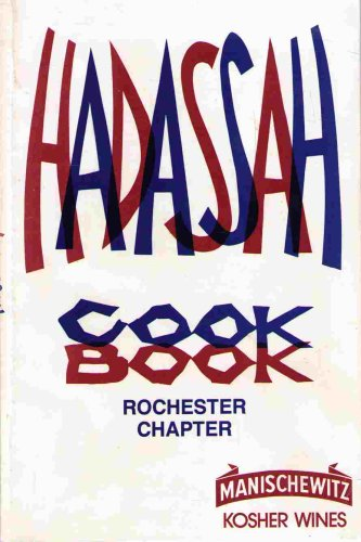 Hadassah Cook Book, Rochester Chapter