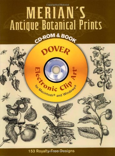 Botanical Clipart (Merian's Antique Botanical Prints (Dover Electronic Clip Art) (CD-ROM and Book))