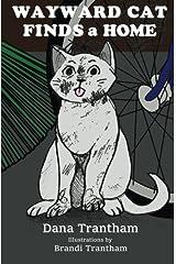 Wayward Cat Finds a Home Paperback