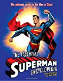 The Essential Superman Encyclopedia, Robert Greenberger and Martin Pasko, 034550108X