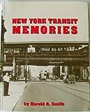 New York Transit Memories, Harold Smith, 0915276569