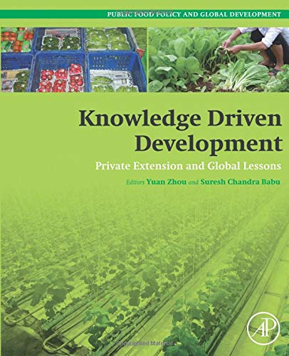 - Knowledge Driven Development: Private Extension and Global Lessons (Public Policy and Global Development)