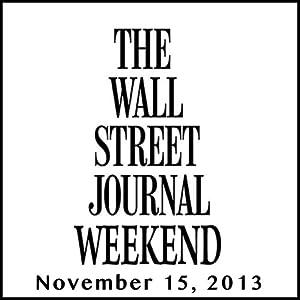 Weekend Journal 11-15-2013 Newspaper / Magazine