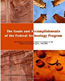 The Goals and Accomplishments of the Federal Archeology Program, Departmental Archeologist, 1482350718
