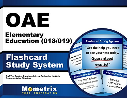 OAE Elementary Education (018/019) Flashcard Study System: OAE Test Practice Questions & Exam Review for the Ohio Assessments for Educators (Cards)