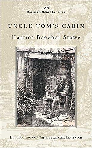 Uncle Tom S Cabin Barnes Noble Classics Series Harriet
