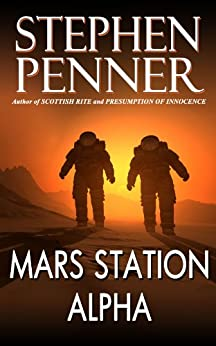 Mars Station Alpha by [Penner, Stephen]