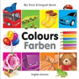 My First Bilingual Book - Colours, Milet Publishing, 1840595361