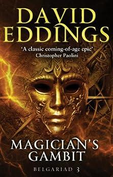 Magician's Gambit: Book Three Of The Belgariad (The Belgariad (TW)) by [Eddings, David]