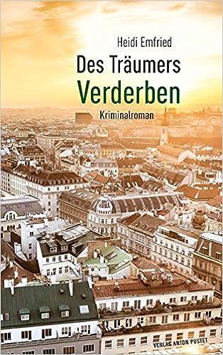 Des Träumers Verderben: Kriminalroman