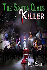 The Santa Claus Killer by RJ Smith ebook deal