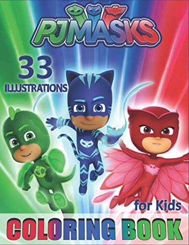 PJ MASKS Coloring Book for Kids: toddlers colouring book for girls and boys (33 Illustrations)]()