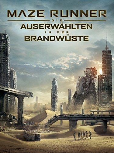 Maze Runner - Die Auserwählten in der Brandwüste Film