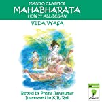 The Mahabharata: How It All Began | Veda Vyasa
