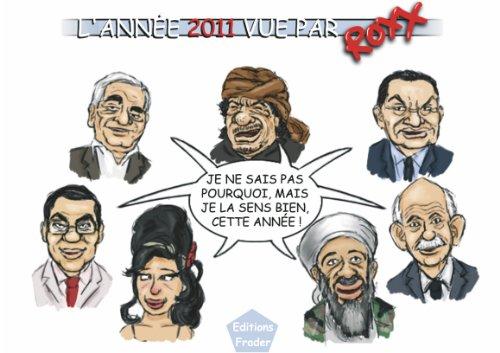 L'année 2011 vue par Roxx (French Edition)