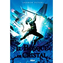 El Bosque De Cristal (FICCION JUVENIL) (Spanish Edition)