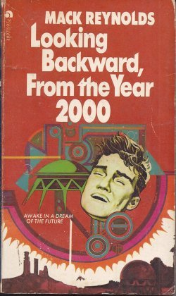 Looking Backward, from the Year 2000