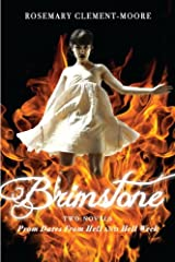 Brimstone: Prom Dates From Hell; Hell Week (Maggie Quinn: Girl vs Evil Book 4) Kindle Edition