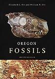 Oregon Fossils, Second Edition