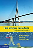 img - for Fluid-Structure Interactions: Cross-Flow-Induced Instabilities book / textbook / text book