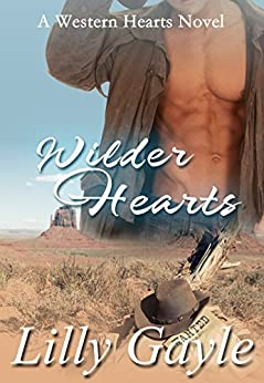 Wilder Hearts: A Western Hearts Novel (Book 2) by [Gayle, Lilly]