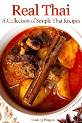 Real Thai: A Collection of Simple Thai Recipes