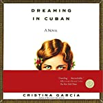 Dreaming in Cuban | Cristina Garcia