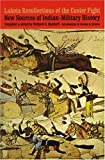 Lakota Recollections of the Custer Fight, Richard Hardoff, 0803272936