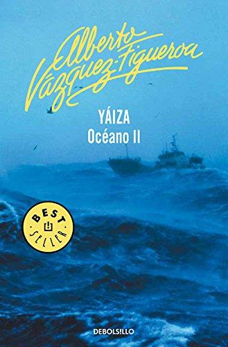 Descargar Libro Yáiza. Océano Ii Alberto Vázquez-figueroa