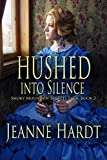 img - for Hushed into Silence (Smoky Mountain Secrets Saga Book 2) book / textbook / text book