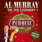 The Pub Landlord's Great British Pub Quiz Book | Al Murray