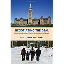 Negotiating the Deal: Comprehensive Land Claims Agreements in Canada
