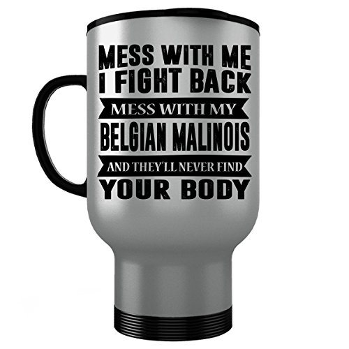 BELGIAN MALINOIS Stainless Steel Travel Mug 14 Oz - Good for Gifts - Unique Coffee Cup Sign Decal Sticker Patch Necklace Poster Figurine Socks (Malinois Mug Belgian)