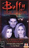 Buffy contre les vampires, tome 5 : La piste des guerriers par Golden